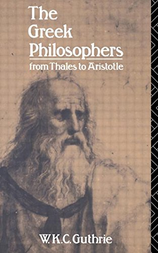 9780415040259: The Greek Philosophers: From Thales to Aristotle (Up)