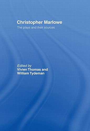 9780415040525: Christopher Marlowe: The Plays and Their Sources