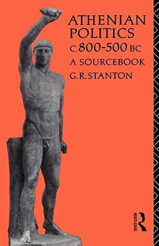 Athenian Politics c800-500 BC: A Sourcebook (Routledge Sourcebooks for the Ancient World)