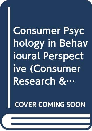 9780415041058: Consumer Psychology in Behavioural Perspective (Consumer Research & Policy Series)