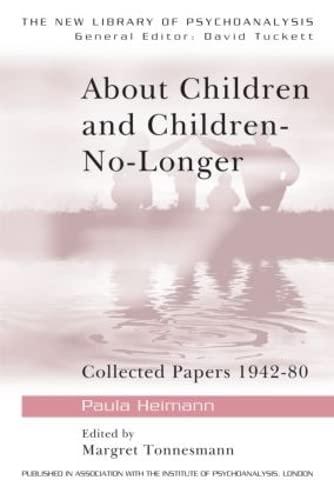 9780415041195: About Children and Children-No-Longer