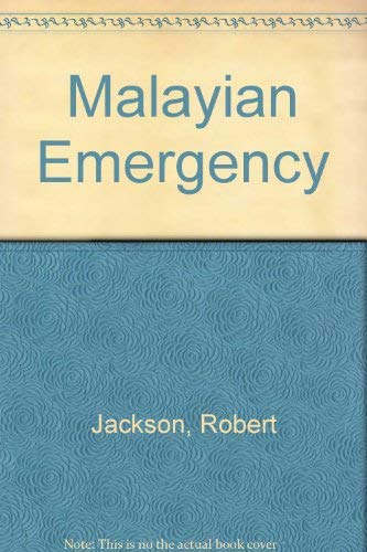 The Malayan Emergency: The Commonwealth's Wars, 1948-1966 (9780415041836) by Robert Jackson