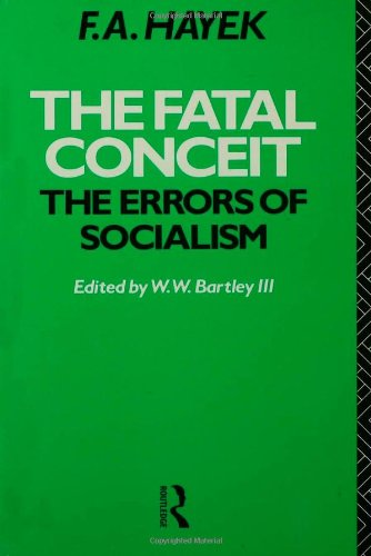 9780415041874: The Fatal Conceit: The Errors of Socialism (The Collected Works of F. A. Hayek)