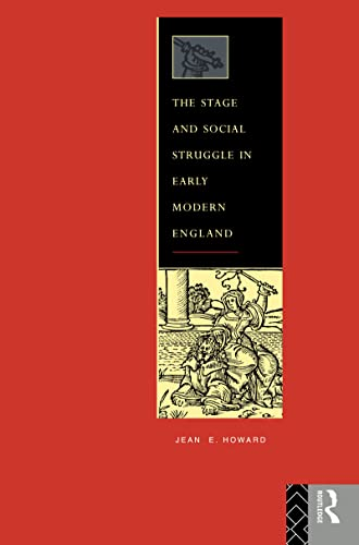 9780415042581: The Stage and Social Struggle in Early Modern England
