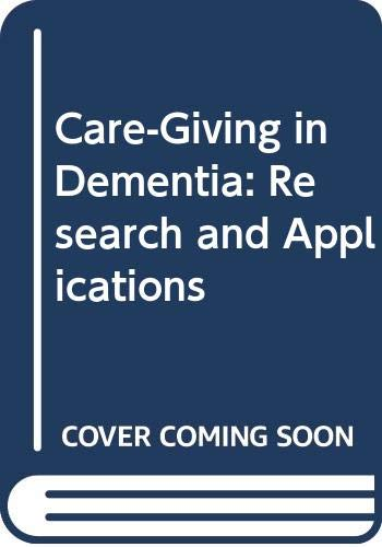 9780415042659: Care-Giving in Dementia: Research and Applications