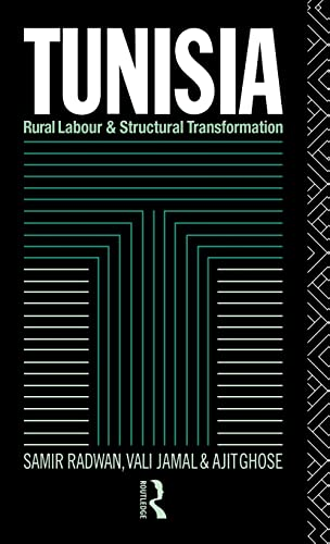 9780415042741: Tunisia: Rural Labour and Structural Transformation