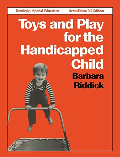 9780415042765: Toys and Play for the Handicapped Child (Special Education S)