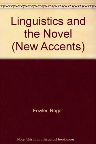 9780415042932: Linguistics and the Novel (New Accents)