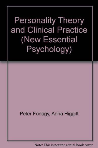 9780415043106: Personality Theory and Clinical Practice (New Essential Psychology)