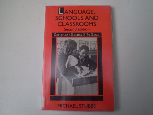 9780415043175: 'LANGUAGE, SCHOOLS AND CLASSROOMS'