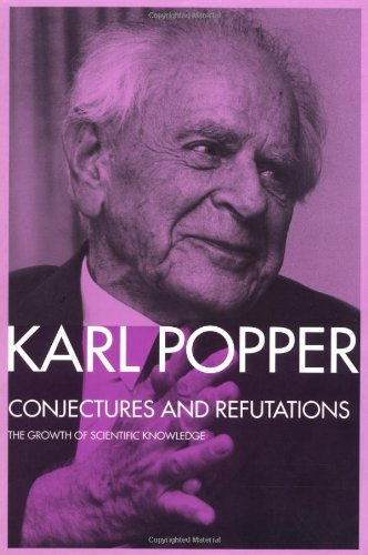 9780415043182: Conjectures and Refutations: The Growth of Scientific Knowledge (Routledge Classics) (Volume 17)