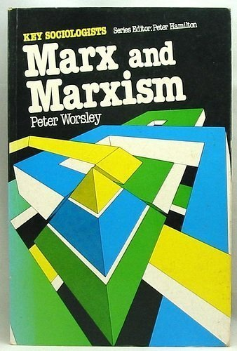 9780415043212: Marx and Marxism (Key Sociologists)