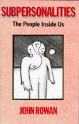 9780415043298: Subpersonalities: The People Inside Us
