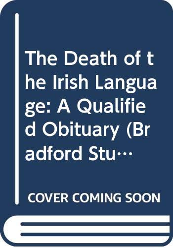 9780415043397: The Death of the Irish Language: A Qualified Obituary