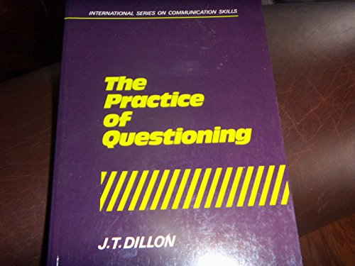 9780415043793: The Practice of Questioning (International Series on Communication Skills)