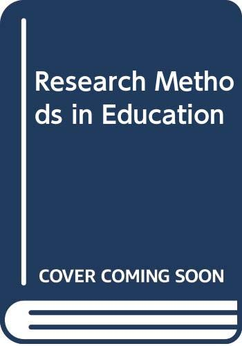 9780415044103: Research Methods in Education