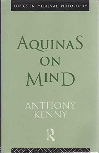9780415044158: Aquinas on Mind (Topics in Medieval Philosophy)