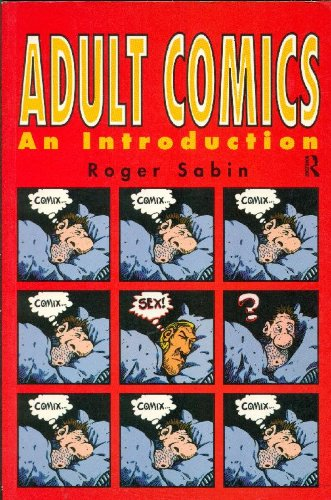 9780415044196: Adult Comics: An Introduction (New Accents)