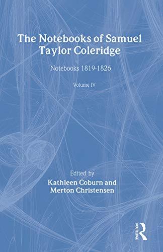 9780415044295: The Notebooks of Samuel Taylor Coleridge: Notebooks 1819-1826 (Vol 4)