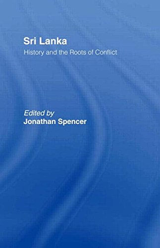 9780415044615: Sri Lanka: History and the Roots of Conflict