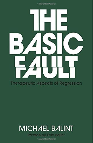 9780415045087: The Basic Fault: Therapeutic Aspects of Regression