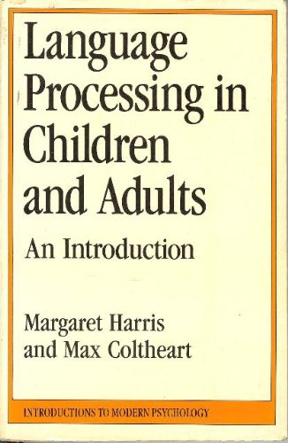 9780415045322: Language Processing in Children and Adults: An Introduction (Introductions to Modern Psychology)