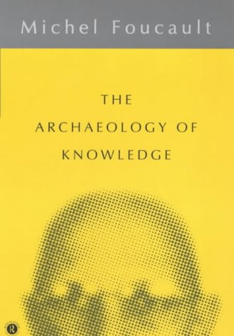 according to foucault archaeology is a Archaeology foucault's a comprehensive treatment of foucault's political thought from a good at synthesising his entire career according to the.