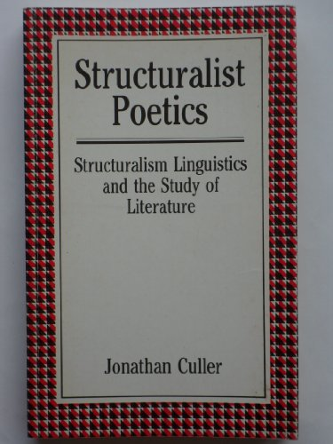 9780415045513: Structuralist Poetics: Structuralism, Linguistics and the Study of Literature (Routledge Classics)