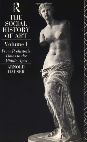 9780415045780: 1: The Social History of Art: From Prehistoric Times to the Middle Ages