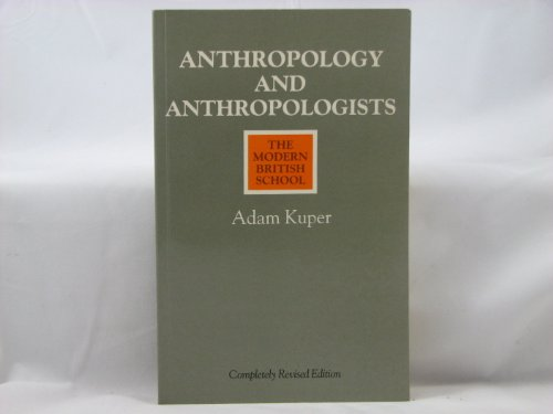 9780415045841: Anthropology and Anthropologists: The Modern British School
