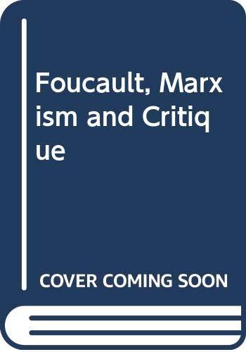 9780415045889: Foucault, Marxism and Critique