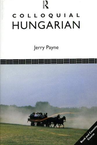 9780415045896: Colloquial Hungarian (Colloquial Series)