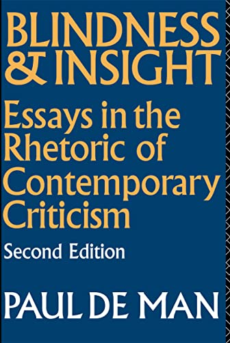 9780415045971: Blindness and Insight: Essays in the Rhetoric of Contemporary Criticism