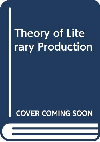 9780415046138: A Theory of Literary Production