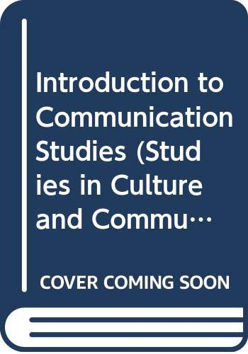 9780415046718: Introduction to Communication Studies (Studies in Culture and Communication)