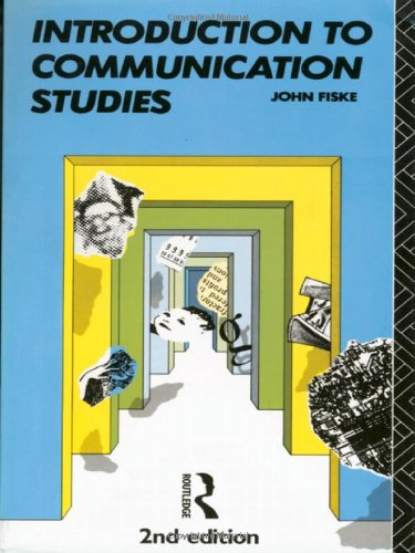 Introduction to Communication Studies (Studies in Culture: Fiske, John