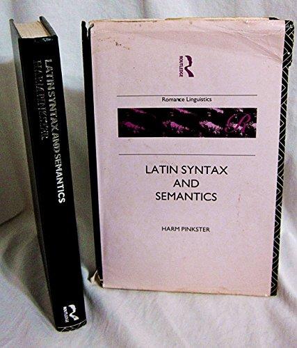 9780415046824: Latin Syntax and Semantics (Croom Helm Romance Linguistics Series)