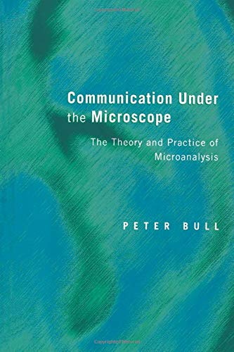9780415046886: Communication Under the Microscope: The Theory and Practice of Microanalysis (Volume 1)