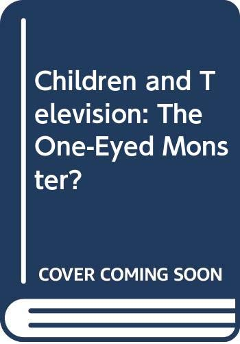 9780415047289: Children and Television: The One-Eyed Monster?