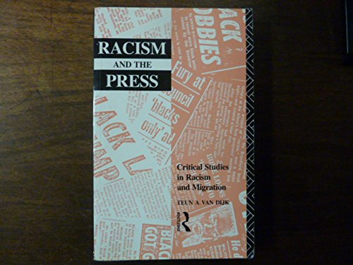 9780415047340: Racism and the Press (Critical Studies in Racism and Migration)