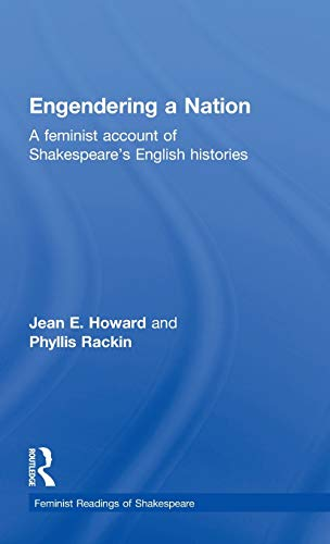 9780415047487: Engendering a Nation: A Feminist Account of Shakespeare's English Histories (Feminist Readings of Shakespeare)