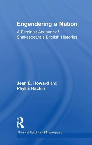 9780415047494: Engendering a Nation: A Feminist Account of Shakespeare's English Histories (Feminist Readings of Shakespeare)