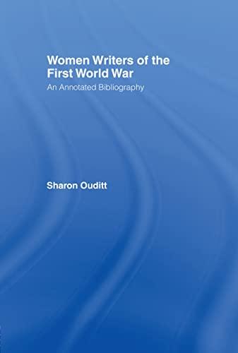 9780415047524: Women Writers of the First World War: An Annotated Bibliography