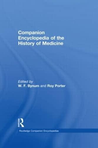 9780415047715: Companion Encyclopedia of the History of Medicine (Routledge Companion Encyclopedias) (Two volumes)