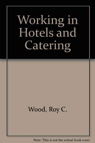 9780415047838: Working in Hotels & Catering