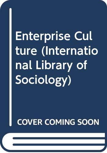 9780415048569: Enterprise Culture (International Library of Sociology)