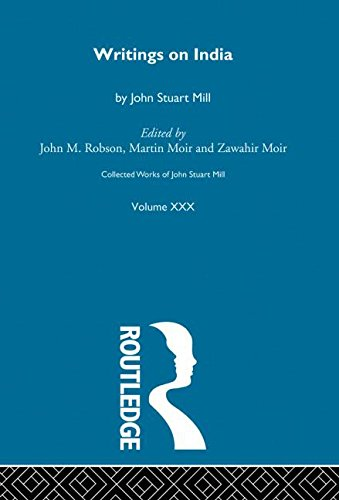 9780415048781: Collected Works of John Stuart Mill: XXX. Writings on India (Vol 30)