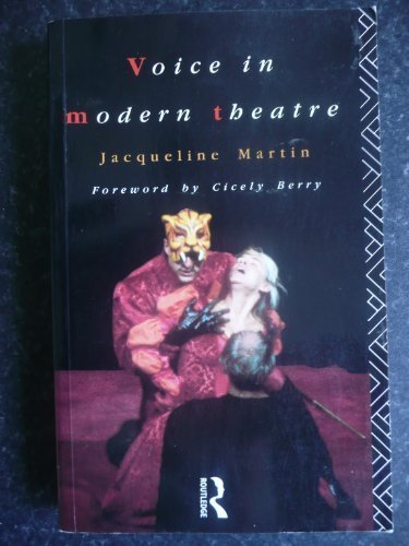 9780415048941: The Voice in Modern Theatre