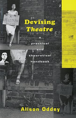 9780415049009: Devising Theatre: A Practical and Theoretical Handbook