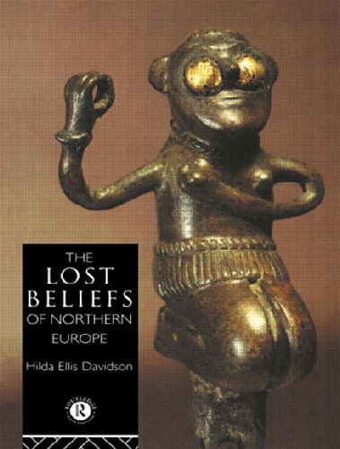The Lost Beliefs of Northern Europe [Hardcover]: Dr Hilda Ellis Davidson; Hilda Ellis Davidson